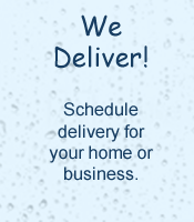 We offer convenient water delivery in the Huntington and Charleston, WV area.